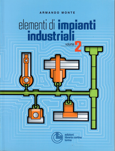 Picture of ELEMENTI DI IMPIANTI INDUSTRIALI VOL. 2